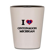 I love Ontonagon Michigan Shot Glass