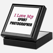 I Love My SPORT PHOTOGRAPHER Keepsake Box