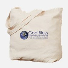 GodBlessTheWholeWorld-bumper sticker.png Tote Bag