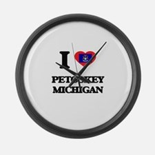 I love Petoskey Michigan Large Wall Clock