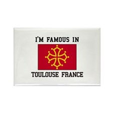 I'M Famous Toulouse France Magnets