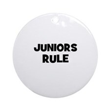 Juniors Rule Ornament (Round)