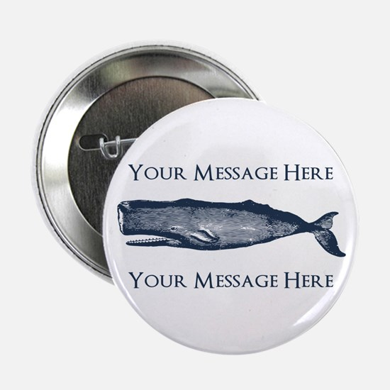 """PERSONALIZED Vintage Whale 2.25"""" Button"""