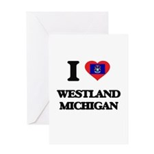 I love Westland Michigan Greeting Cards