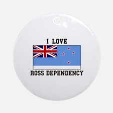 I Love Ross Dependency Ornament (Round)