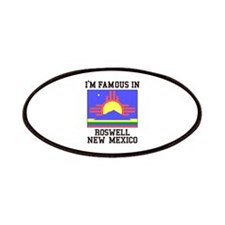I'm Famous in Roswell, New Mexico Patch