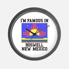 I'm Famous in Roswell, New Mexico Wall Clock