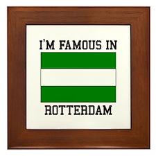 I'm Famous in Rotterdam Framed Tile
