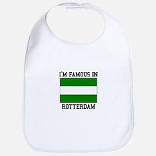 I'm Famous in Rotterdam Bib