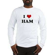 I Love HAM Long Sleeve T-Shirt