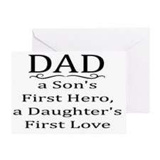 DAD, A SON'S FIRST HERO, A DAUGHTER' Greeting Card