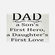 DAD, A SON'S FIRST HERO, A DAUGHT Rectangle Magnet