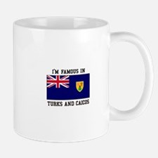 I'M Famous In Turks and Caicos Mugs