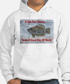 Crappie Good Day! Hoodie