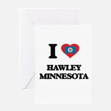 I love Hawley Minnesota Greeting Cards