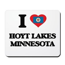 I love Hoyt Lakes Minnesota Mousepad