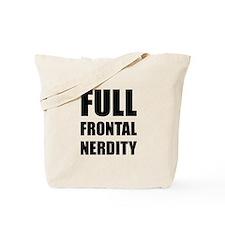 Full Frontal Nerdity Tote Bag