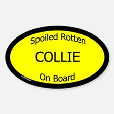 Spoiled Collie On Board Oval Decal