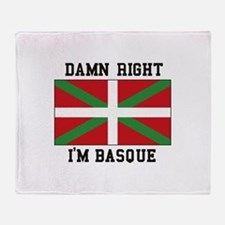 Damn Right I'MBasque Throw Blanket