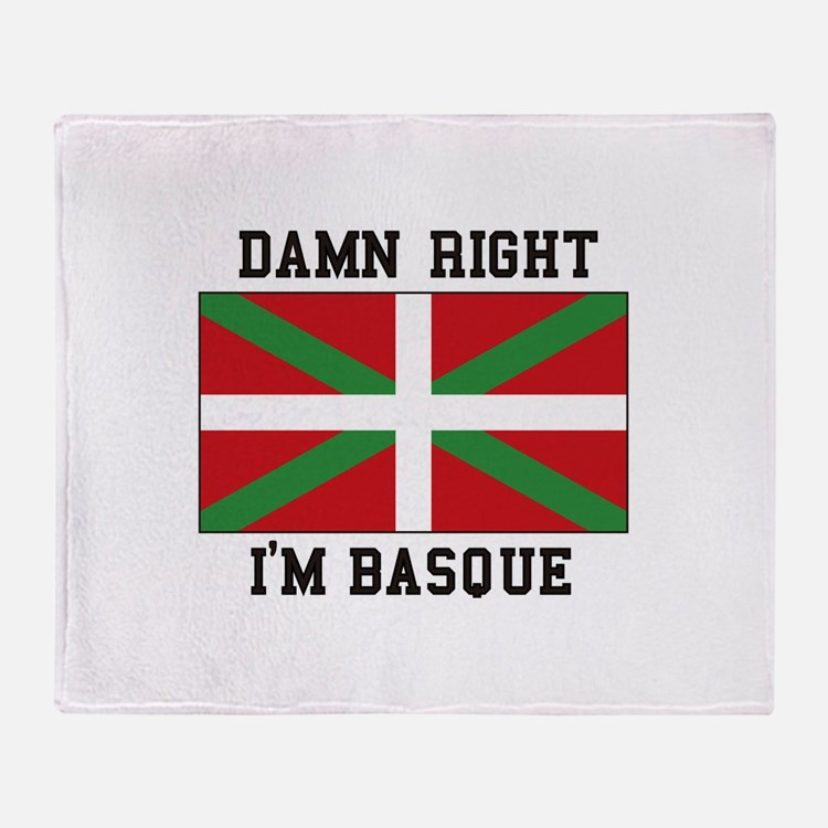 Damn Right I'MBasque Throw Blanket