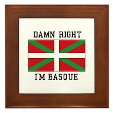 Damn Right I'MBasque Framed Tile