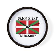 Damn Right I'MBasque Wall Clock