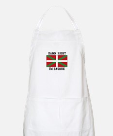 Damn Right I'MBasque Apron