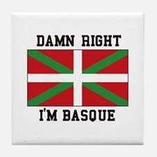 Damn Right I'MBasque Tile Coaster
