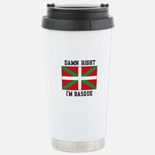 Damn Right I'MBasque Travel Mug