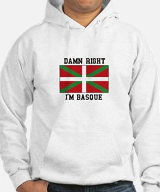 Damn Right I'MBasque Hoodie