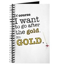 Go after the gold Journal
