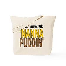 Eat Nanna Puddin Tote Bag