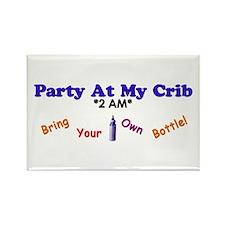"""""""Party At My Crib *2 AM*: BYOB"""" Magnet"""