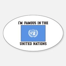 I'M Famous In the United Nations Decal