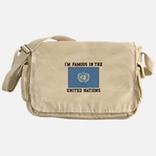 I'M Famous In the United Nations Messenger Bag
