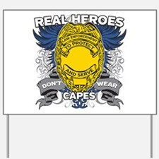 Real Heroes Law Enforcement Yard Sign