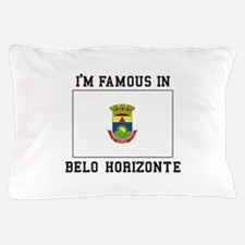I'M Famous IN Belo Horizonte Pillow Case