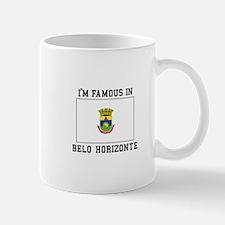 I'M Famous IN Belo Horizonte Mugs