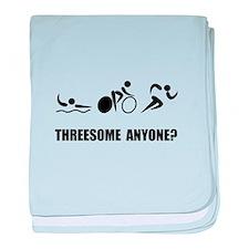 Triathlon Threesome Anyone baby blanket