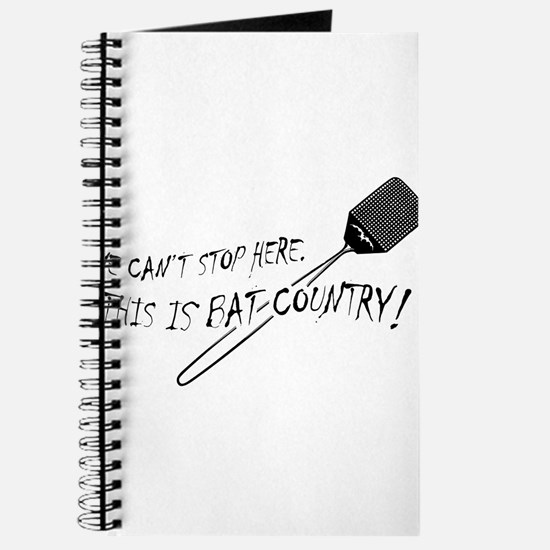 WE CAN'T STOP HERE, THIS IS BAT COUNTRY! Journal
