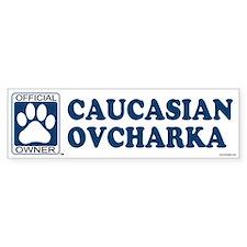 CAUCASIAN OVCHARKA Bumper Bumper Sticker