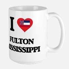 I love Fulton Mississippi Mugs