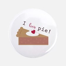 I Love Pie Button