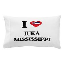 I love Iuka Mississippi Pillow Case
