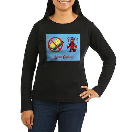 Lobster Dude-no butter Women's Long Sleeve Dark T-