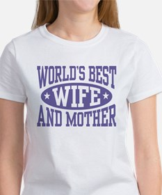 Best Wife and Mother Women's T-Shirt