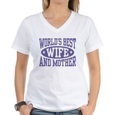 Best Wife and Mother Shirt