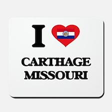 I love Carthage Missouri Mousepad