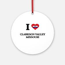 I love Clarkson Valley Missouri Ornament (Round)