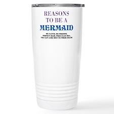 Reasons To Be A Mermaid Travel Mug